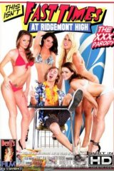 This Isn't Fast Times At Ridgemont High: The XXX Parody