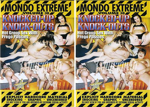 Mondo Extreme#38 - Knocked-Up Knock-Outs